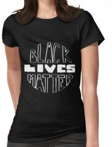 Black Lives Matter - Black Background Womens Fitted T-Shirt