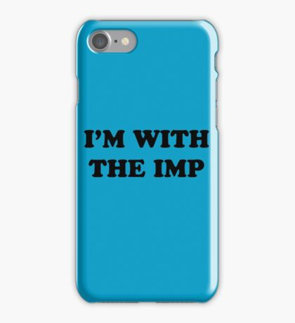 Game of Thrones - I'm with the Imp iPhone Case/Skin