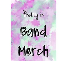Pretty in Band Merch Photographic Print
