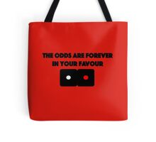 Hunger Games - The Odds are Forever in your Favour Tote Bag