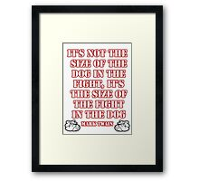 Mark Twain - size of the fight in the dog... (Amazing Sayings - Special Edition) Framed Print