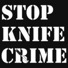 Stop Knife Crime by CiaranMoll