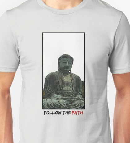 Follow The Path Unisex T-Shirt