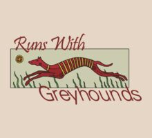 Runs With Greyhounds by Rebekah  McLeod