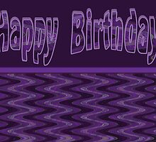 Groovy Purple Happy Birthday by Donna Grayson
