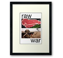 Raw War Framed Print