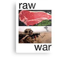 Raw War Metal Print