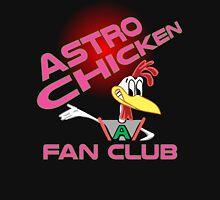 Astro Chicken Fan Club Unisex T-Shirt