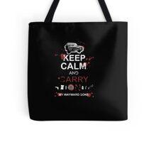 Keep Calm And Carry On My Wayward Son - Tshirts & Hoodies Tote Bag