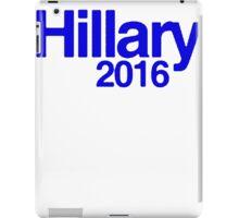 Hillary 2016 II [Blue] iPad Case/Skin