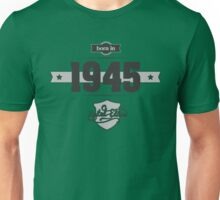 Born in 1945 Unisex T-Shirt