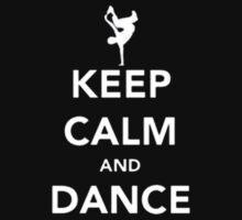 Keep Calm And Dance - Tshirts & Hoodies by prashamarts