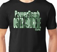 Powerbomb Outta Nowhere! Unisex T-Shirt