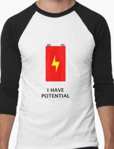 I have potential Men's Baseball ¾ T-Shirt