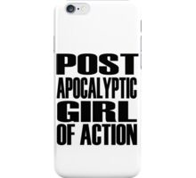 Post-apocalyptic Girl of Action iPhone Case/Skin