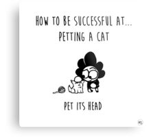 How to be successful at petting a cat Metal Print