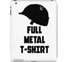 FULL METAL T-SHIRT iPad Case/Skin