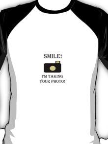 Smile! Photo  T-Shirt