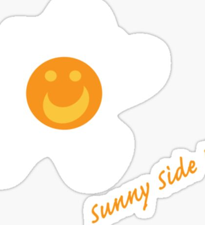 Sunny Side Up! Sticker