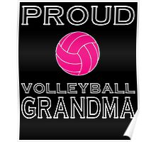 PROUD VOLLEYBALL GRANDMA Poster