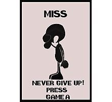 Game and watch Never Give Up Photographic Print