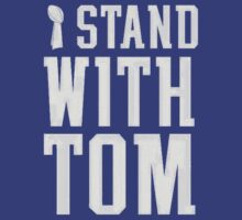 I Stand With Tom T-Shirt