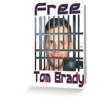 Free Tom Brady  Greeting Card