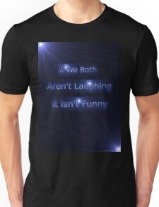 Laughter Advice Tee Unisex T-Shirt