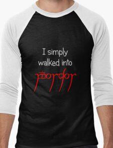 I simply walked into Mordor (White Text) Men's Baseball ¾ T-Shirt