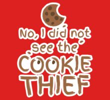 No, I did not see the cookie thief cute choc chip biscuit Kids Clothes