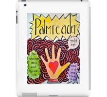You have one wild and precious life iPad Case/Skin