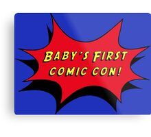 Baby's First Comic Con Metal Print