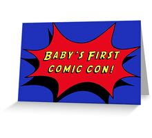 Baby's First Comic Con Greeting Card