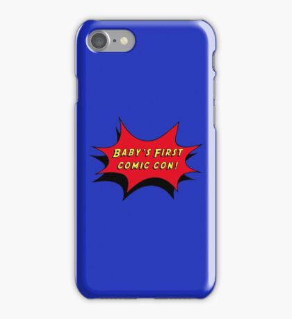 Baby's First Comic Con iPhone Case/Skin