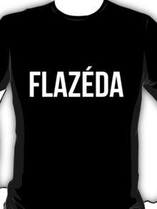 Flazeda T-Shirt