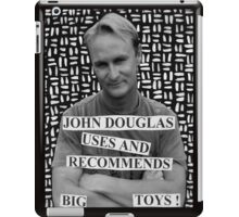 John Douglas Uses And Recommends Big Toys iPad Case/Skin