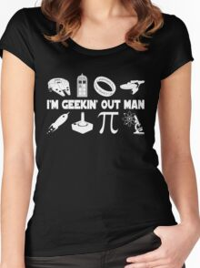 I'm Geekin' Out Man. Women's Fitted Scoop T-Shirt
