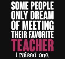 Proud Teacher Mom by LegendTLab