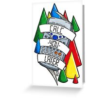 Calc-you-later! Greeting Card