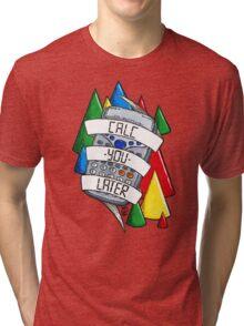 Calc-you-later! Tri-blend T-Shirt