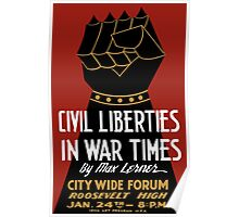 Civil Liberties In War Times -- WPA Poster