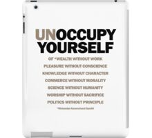 unoccupy yourself (version 2) iPad Case/Skin