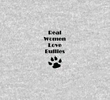 Real Women Love Bullies Unisex T-Shirt
