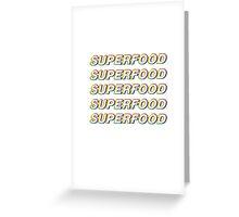 Superfood Greeting Card