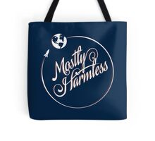Earth: Mostly Harmless Tote Bag