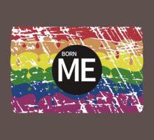 Gay Pride Rainbow Born Me Kids Clothes
