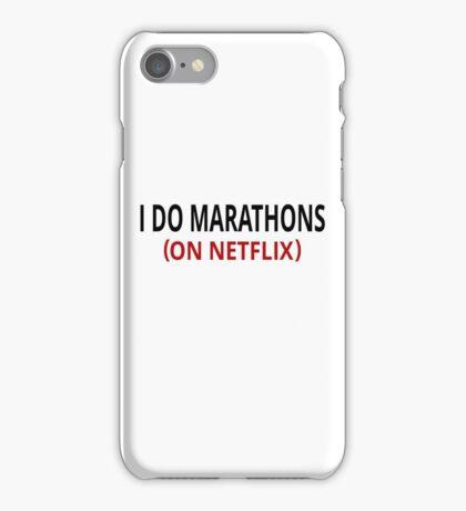 I Do Marathons (On Netflix) iPhone Case/Skin