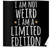 I am not weird Poster