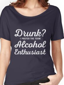 Alcohol Enthusiast Women's Relaxed Fit T-Shirt