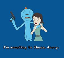 Mr. Meeseeks: I'm Counting To Three, Jerry by snesfreak